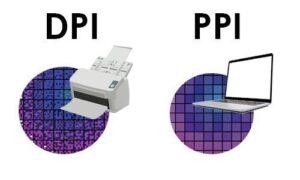 تفاوت اصلی DPI و PPI